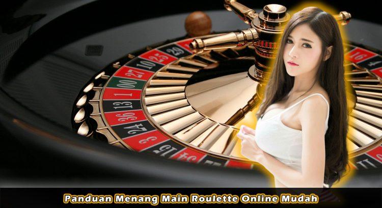 Panduan Menang Main Roulette Online Mudah