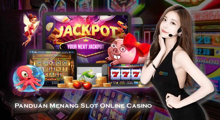 Panduan Menang Slot Online Casino